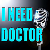 I need a doctor by Eminem