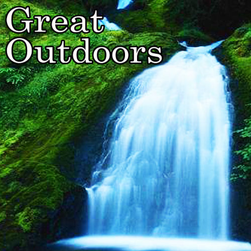 Great Outdoors by Great Outdoors