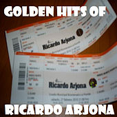 Golden hits of Ricardo Arjona by Made famous by Ricardo Arjona
