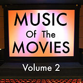Music of The Movies Vol 2 by Various Artists