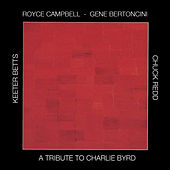 A Tribute To Charlie Byrd by Gene Bertoncini