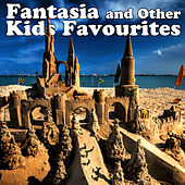 Fantasia & Other Kids Favourites by The Main Street Band