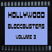 Hollywood Blockbusters Vol 3 by Various Artists