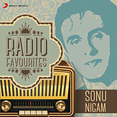 Radio Favourites - Sonu Nigam by Various Artists