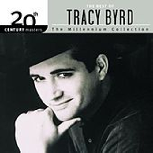 20th Century Masters: The Millennium Collection... by Tracy Byrd