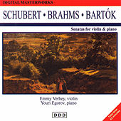 F. Schubert: Sonatas for Violin & Piano - J. Brahms: Sonata No. 3 - B. Bartók: Sonata No. 2. Digitammasterworks. Sonata for Violin & Piano by Emmy Verhey