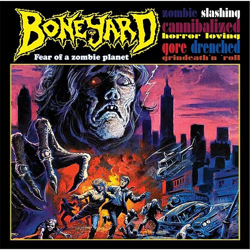 Fear of a Zombie Planet by Boneyard