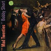 The Mad Twenties by Bobby Short