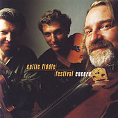 Encore by Celtic Fiddle Festival