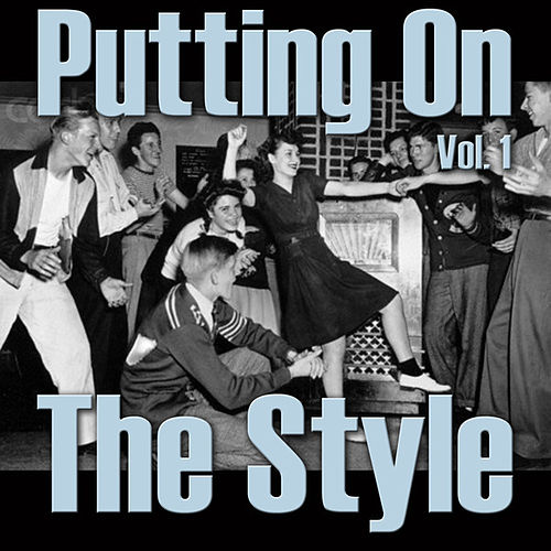 Putting On The Style, Vol. 1 by Various Artists