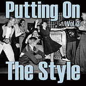 Putting On The Style, Vol. 3 by Various Artists
