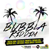 Bubbla Riddim by Various Artists