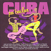 Cuba para bailar by Various Artists
