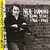 The Bang Years 1966-1968 by Neil Diamond