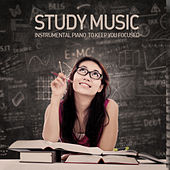 Study Music: Instrumental Piano to Keep You Focused, Sharp, And Studying! by Studying Music