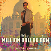 Million Dollar Arm by A.R. Rahman