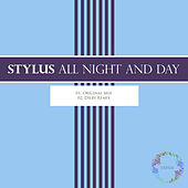 All Night And Day by Stylus