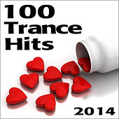 Trance 100 Trance Hits 2014 by Various Artists