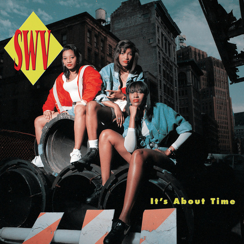 It's About Time by SWV