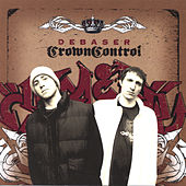 Crown Control by Debaser