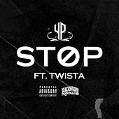 Stop (feat. Twista) by Yp