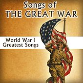 Songs of the Great War by Various Artists