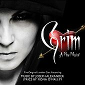 Grim: A New Musical by Original London Cast Recording