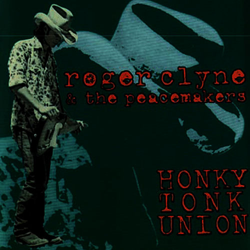 Honky Tonk Union by Roger Clyne & The Peacemakers