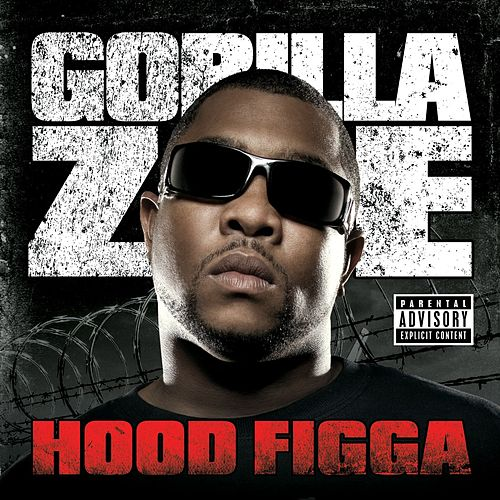 Hood Nigga by Gorilla Zoe