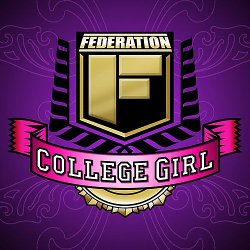 College Girl by Federation (Rap)