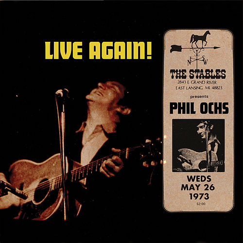 Live in Lansing 1973 by Phil Ochs