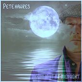 Moonlight At Midnight - Single by Pete Hawkes
