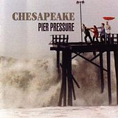 Pier Pressure by Chesapeake