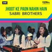 Jhoot Ke Paon Nahin Hain by Sabri Brothers