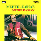 Mehfil-E-Shab by Mehdi Hassan