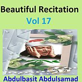 Beautiful Recitation, Vol. 17 (Quran - Coran - Islam) by Abdul Basit Abdul Samad