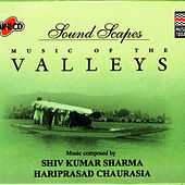 Soundscapes - Valleys by Pandit Hariprasad Chaurasia