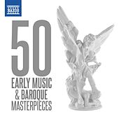 50 Early Music & Baroque Masterpieces von Various Artists
