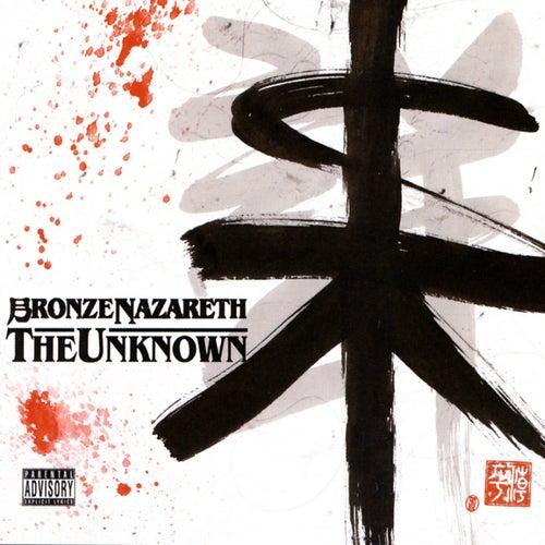 The Unknown by Bronze Nazareth