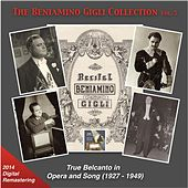 The Beniamino Gigli Collection, Vol. 5: True Belcanto in Opera and Songs (Recordings 1927-1949) [2014 Digital Remaster] by Various Artists