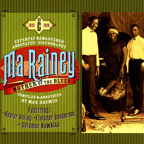 Mother Of The Blues, CD C by Ma Rainey