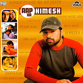 Himesh Reshmmiya: Aap Ka Himesh by Various Artists