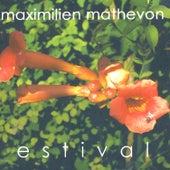 Estival by Maximilien Mathevon