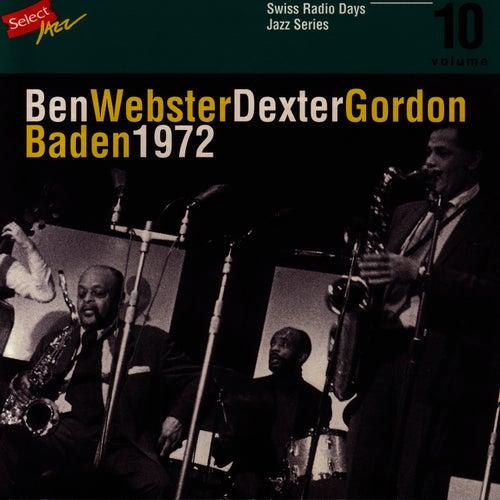 Ben Webster - Dexter Gordon, Baden 1972 / Swiss Radio Days, Jazz Series Vol.10 by Ben Webster