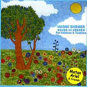 Naomi Shemer Songs – Songs in Hebrew for Children & Toddlers by Various Artists