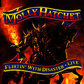 Flirtin' With Disaster - Live by Molly Hatchet