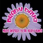 Brady Days - Music Inspired By The Brady Bunch by Various Artists