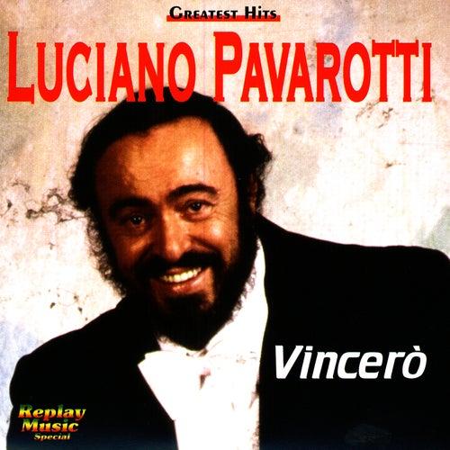 Vincerò! by Luciano Pavarotti