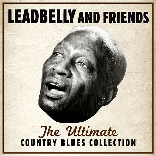 The Ultimate Country Blues Collection by Various Artists