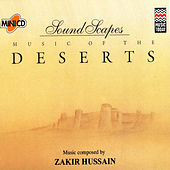 Soundscapes - Deserts by Zakir Hussain